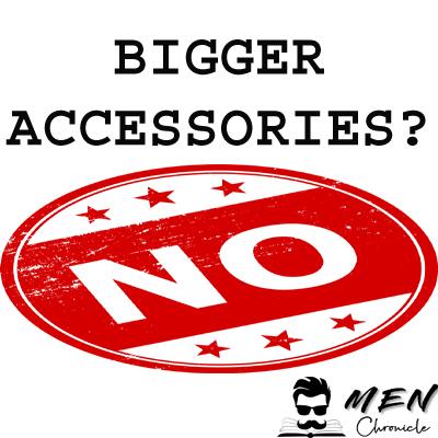 No Bigger Accessories