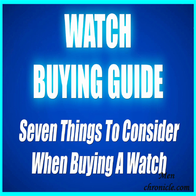 Mens Watch Buying Guide