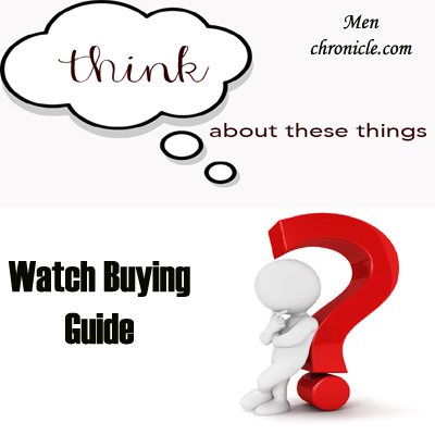 Things To Consider Before Buying A Watch
