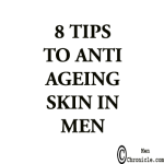 TIPS TO ANTI AGING SKIN IN MEN