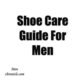Shoe Care Guide For Men